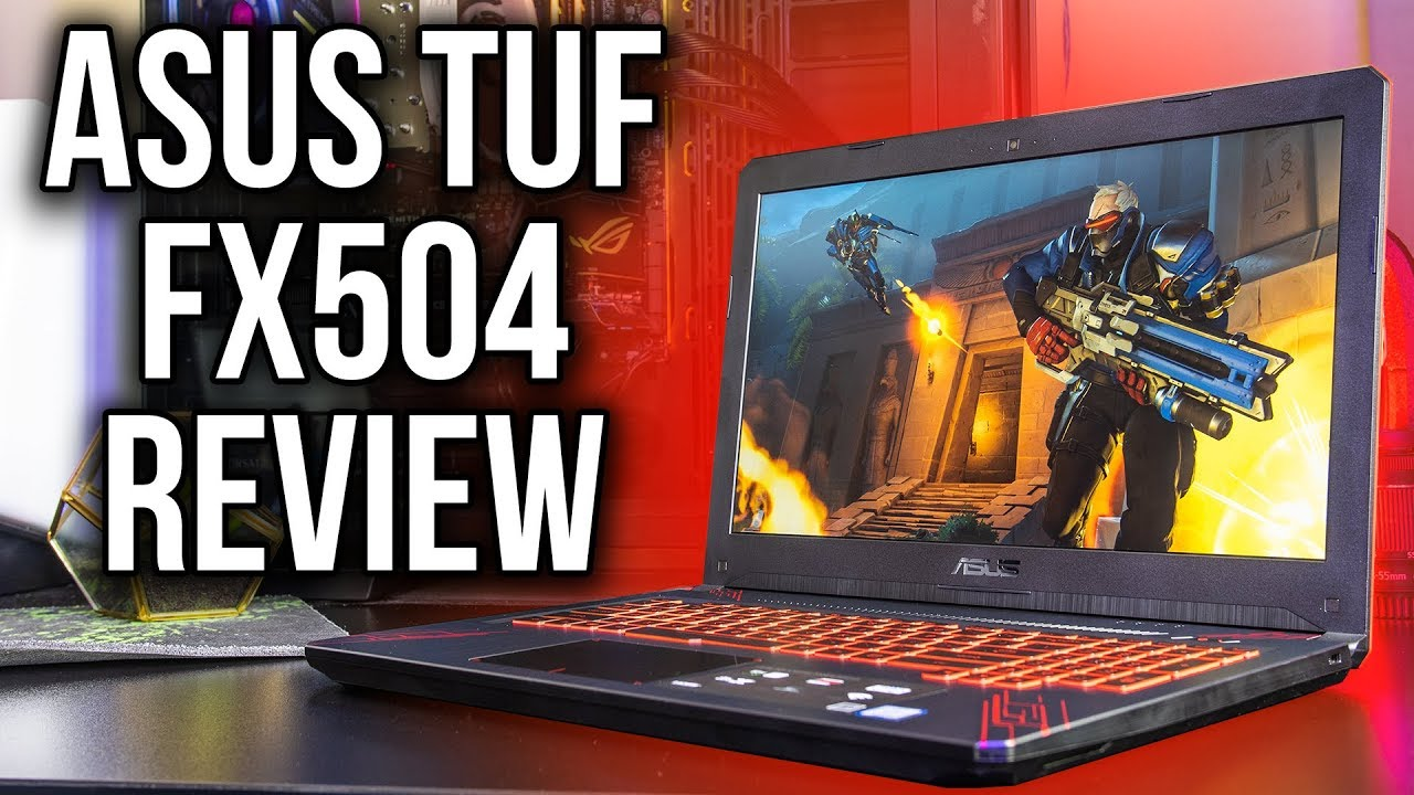 Asus Tuf Fx504 Gaming Laptop Review And Benchmarks Youtube