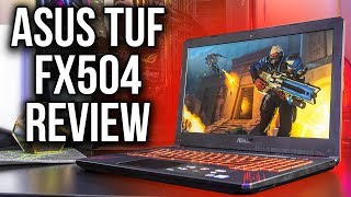ASUS TUF FX504 Gaming Laptop Review and Benchmarks