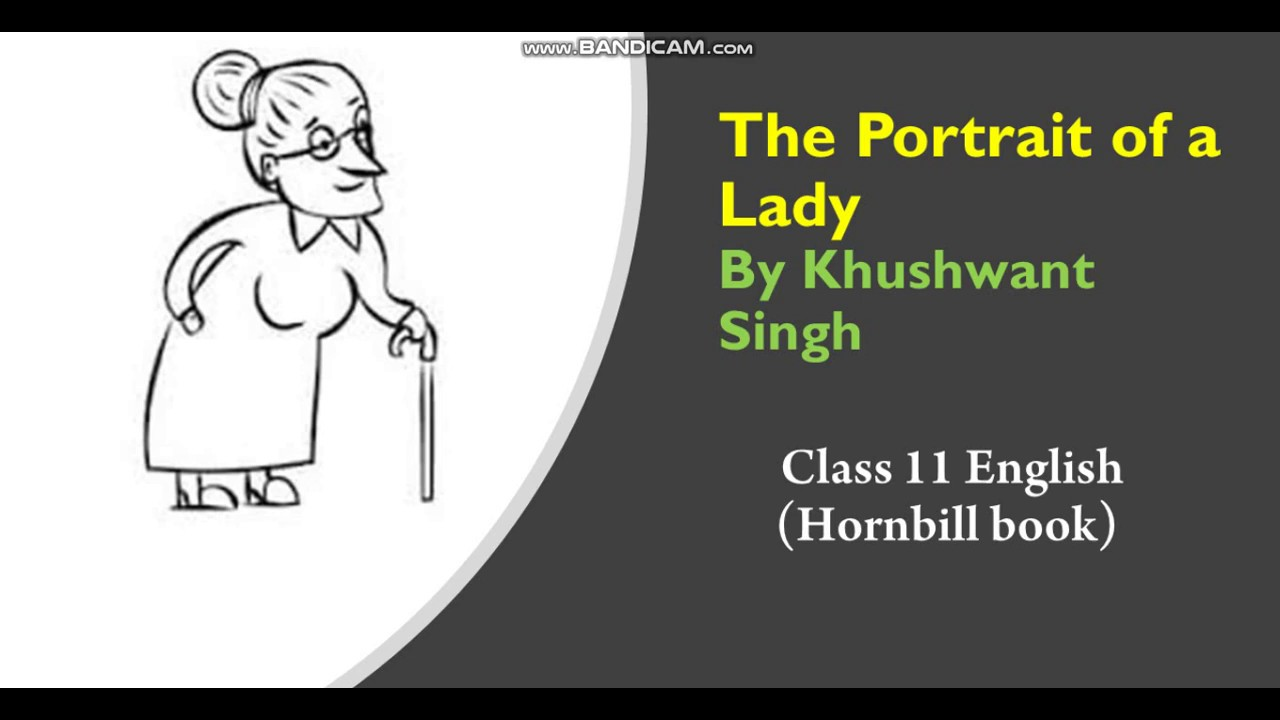 the portrait of a lady class 11 summary in hindi