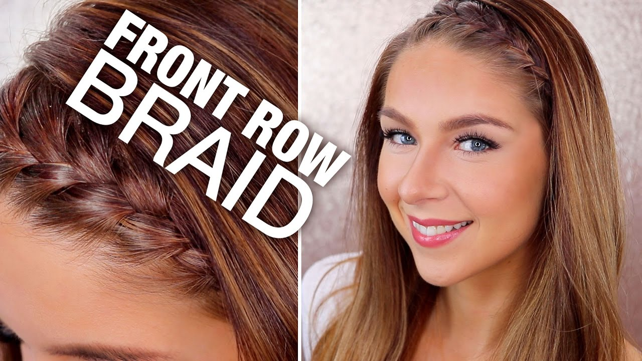 Front Row Braid Hair Tutorial Youtube