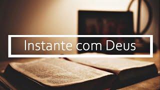 #7 Instante com Deus | Rev. Darly Thomé da Silva