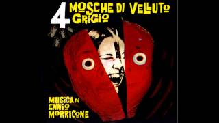 Ennio Morricone: 4 Mosche Di Velluto Grigio (Come Un Madrigale)
