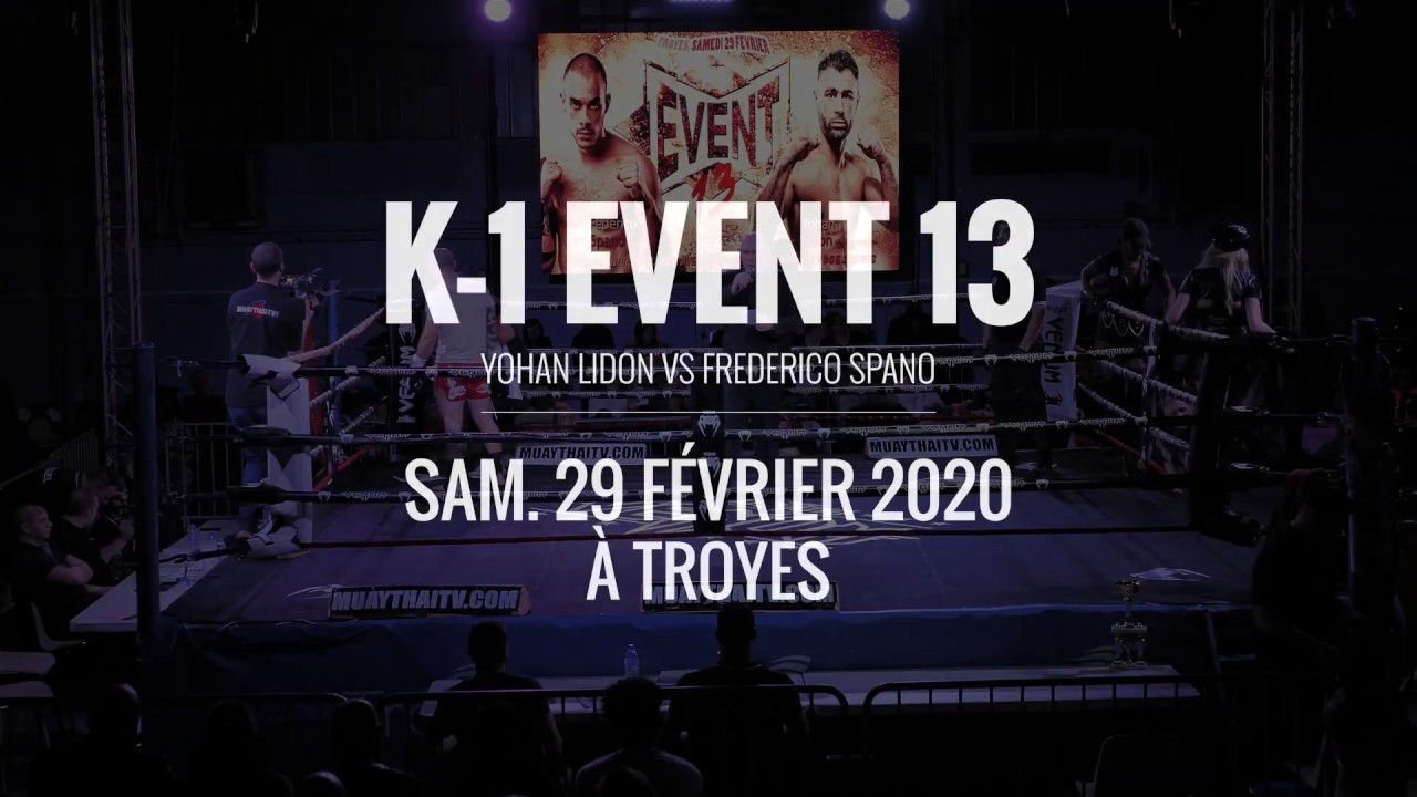 K-1 EVENT 13 (TROYES) • YOHAN LIDON VS FEDERICO SPANO