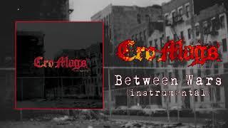 Cro-Mags  - Between Wars (Audio)