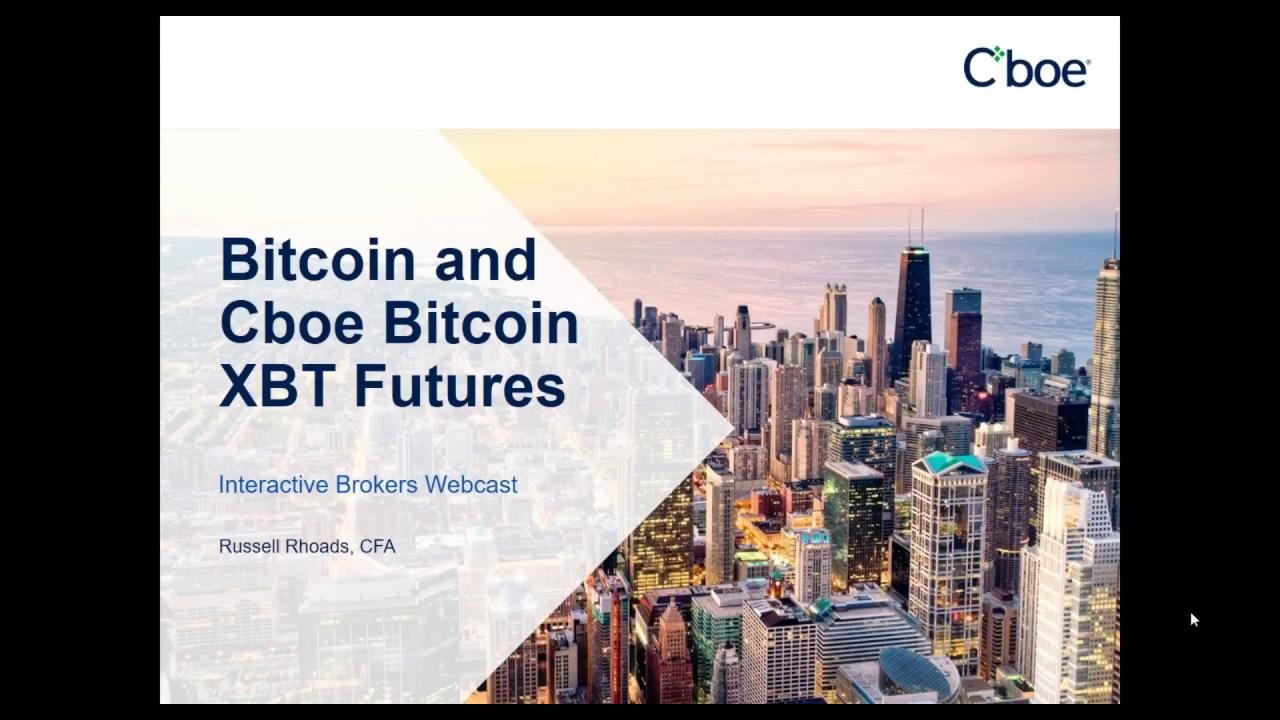 Cboe - Introducing Cboe Bitcoin Futures
