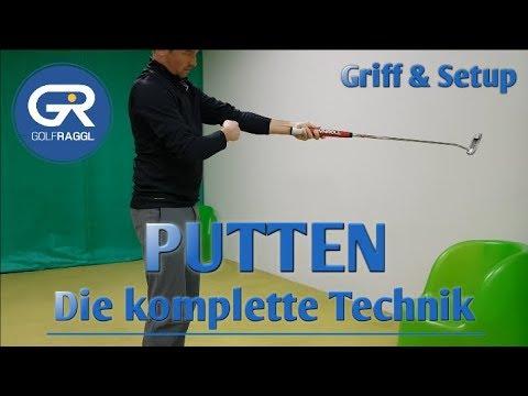 PUTTEN - GRIFF UND SETUP - DIE KOMPLETTE TECHNIK