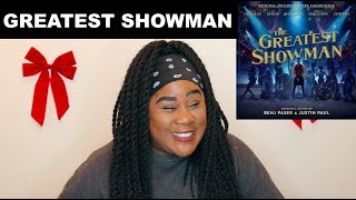The Greatest Showman Soundtrack Album |REACTION|