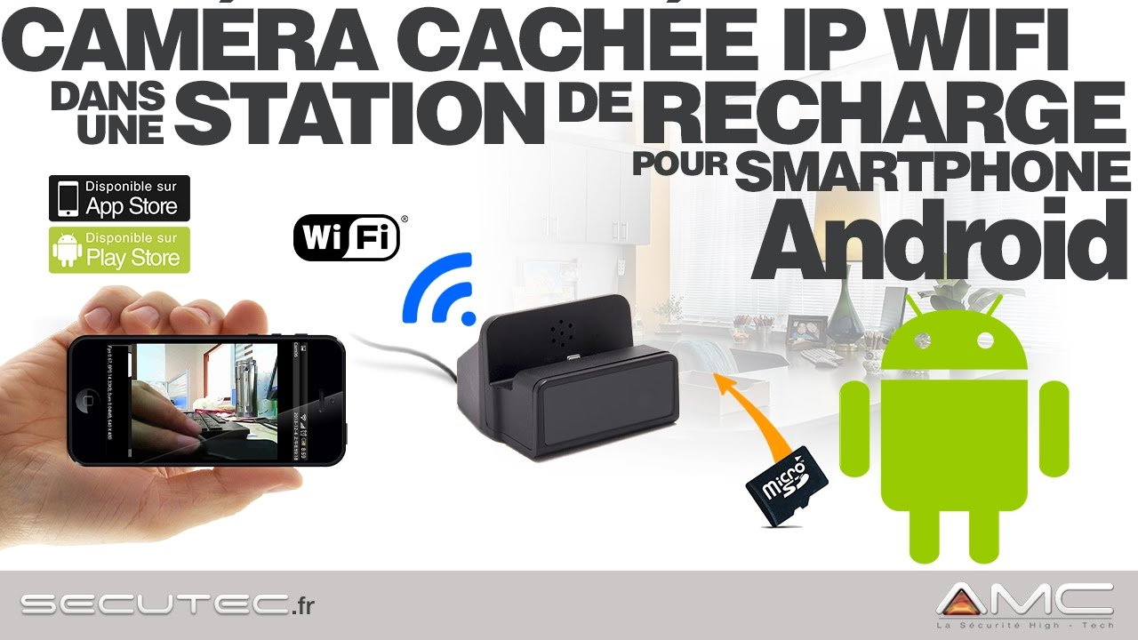 camera cachee ip wifi dans une station de recharge pour smartphone android secutec fr youtube. Black Bedroom Furniture Sets. Home Design Ideas