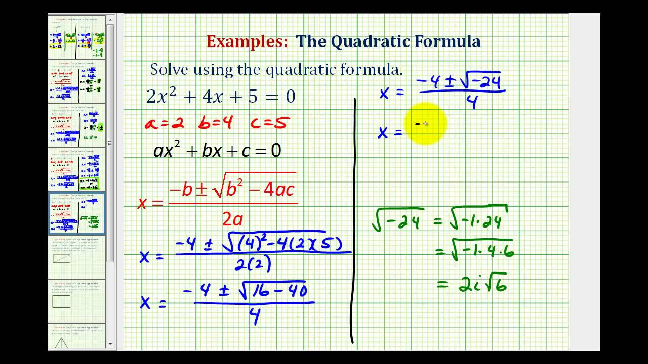 Ex: Quadratic Formula - Complex Solutions