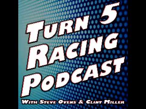 Turn 5 Racing Podcast Episode 2