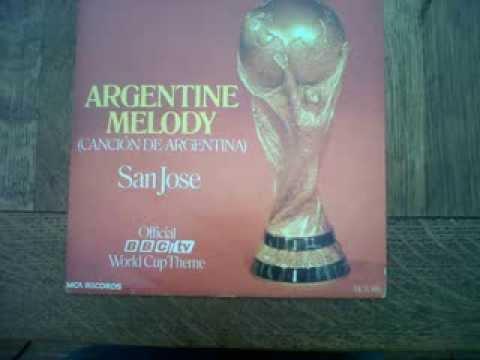 San Jose - Argentine Melody.