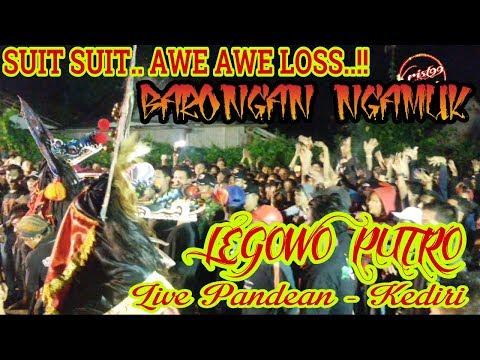 BARONGAN LEGOWO NGAMUKKK!!! SUIT SUIT.. AWE AWE.. LOSSS.. Live Pandean GG 3 -Kediri
