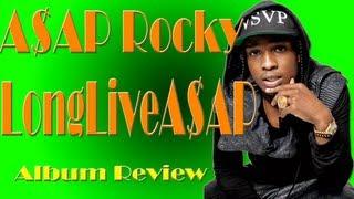 A$AP Rocky - Long Live A$AP ALBUM REVIEW