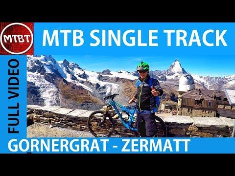 MTB Gornergrat Zermatt Downhill Single Track - Full Video - Epic Ride DH - MTBT