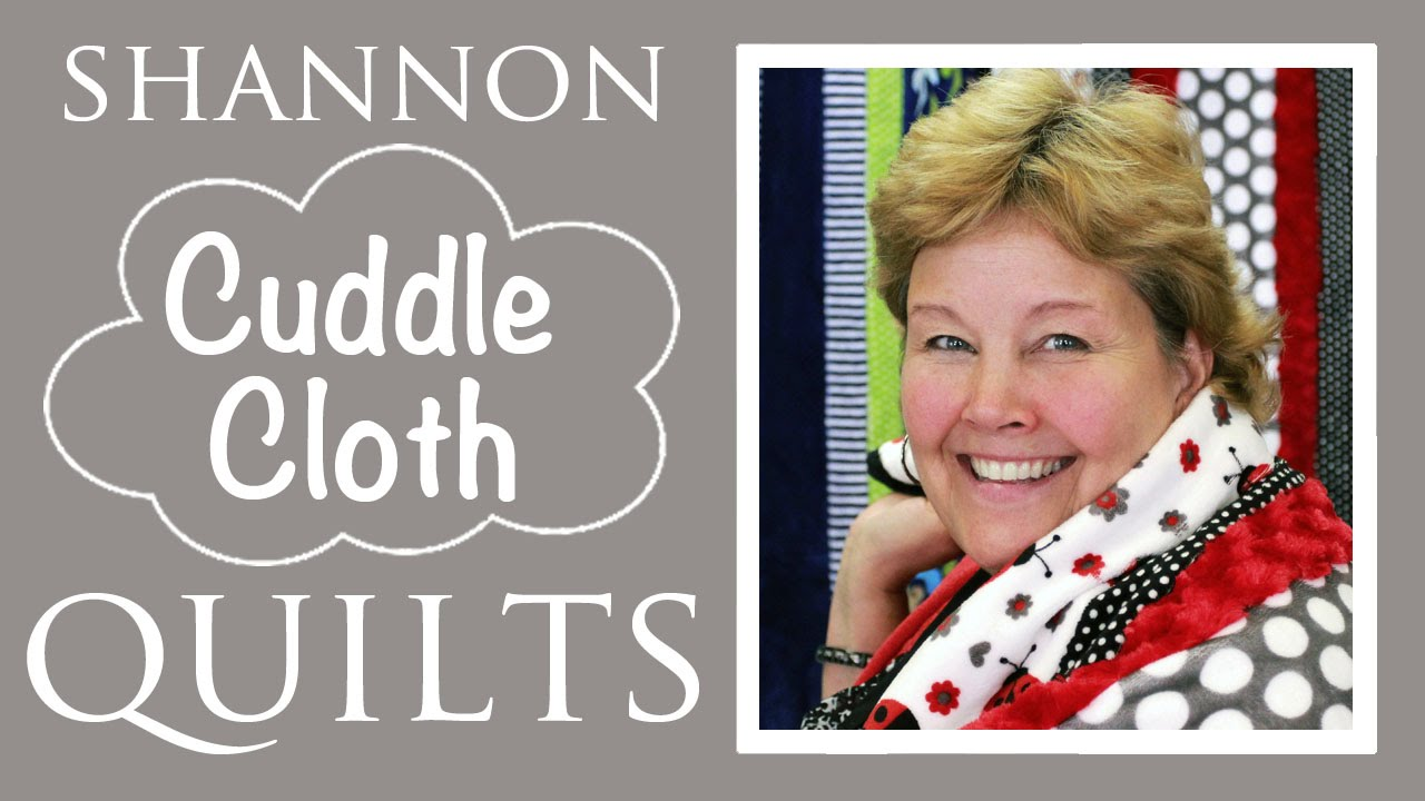 Make A Shannon Cuddle Kit Fab 5 Quilt With Jenny Doan Of