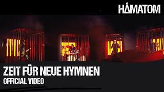 HÄMATOM - Zeit für neue Hymnen (Official Video)