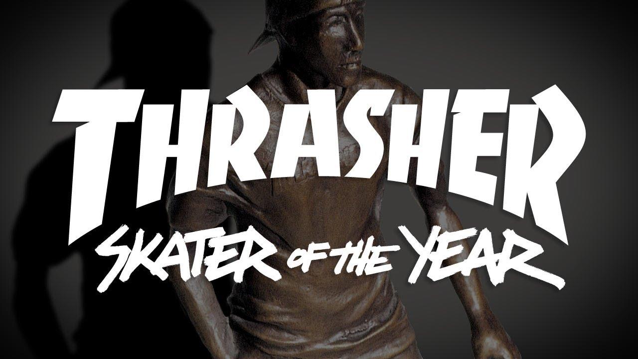 Thrasher magazines skater of the year youtube jpg 1280x720 Skateboarding  thrasher 7a826ab5d97