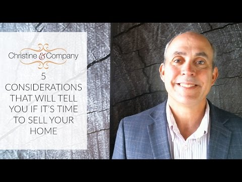 Seattle Real Estate Agent: 5 Considerations That Will Tell You if It's Time to Sell Your Home