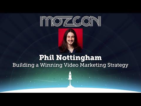 MozCon 2013 - Phil Nottingham - Building a Winning Video Marketing Strategy