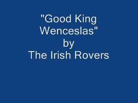 The Irish Rovers - Good King Wenceslas