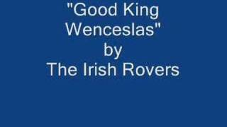 The Irish Rovers - Good King Wenceslas