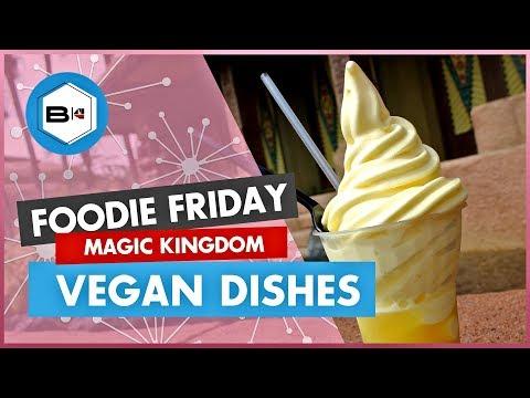 Best Vegan & Vegetarian Dishes at Magic Kingdom | Foodie Friday