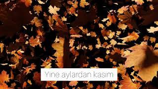 Koray Avcı - Yine Aylardan Kasım #korayavcı  #yineaylardankasım