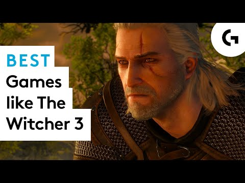 Best Games To Play If You Love The Witcher 3: Wild Hunt