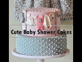 Cute Baby Shower Cakes Inspiration