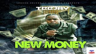 TeeJay - New Money  ( Official Audio) December  2018