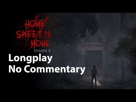 Home Sweet Home  Episode 2 | Full Game | No Commentary