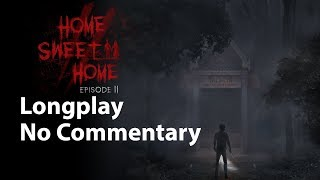 Home Sweet Home Episode 2 Full Game No Commentary