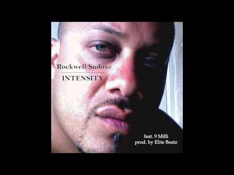 Rockwell Sudoxe - Intensity (feat. 9 Milli) prod. by Elite Beatz