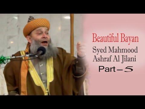 Beautiful Bayan - Syed Mahmood Ashraf Al Jilani 5 | Islamic Lecture | Master Cassettes