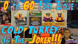 0 to 60 Cold Turkey (Fast Evolve) - Angry Birds Evolution