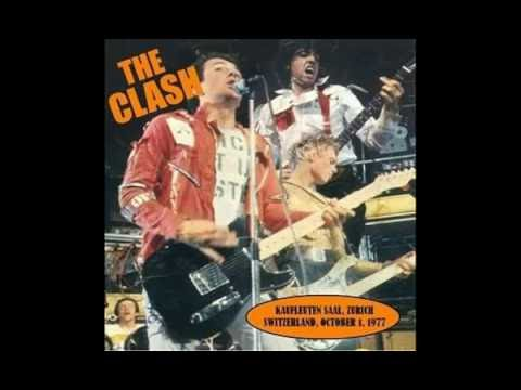 The Clash    Live at Kaufleuten Saal, Zurich, Switzerland 01 10 1977