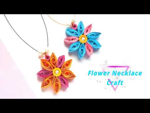 Quilled Paper Flower Necklace Craft