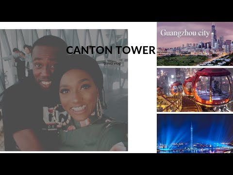 VISITING THE CANTON TOWER (CHINA TRAVEL VLOGS)
