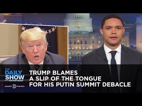 Trump Blames His Putin Summit Debacle on a Slip of the Tongue | The Daily Show thumbnail