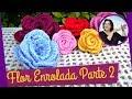 FLOR EM CROCHE ENROLADA - MODELO 1 - PARTE 2