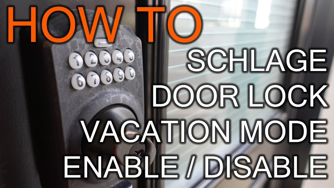 How To Enable Vacation Mode On Schlage Door Lock Youtube