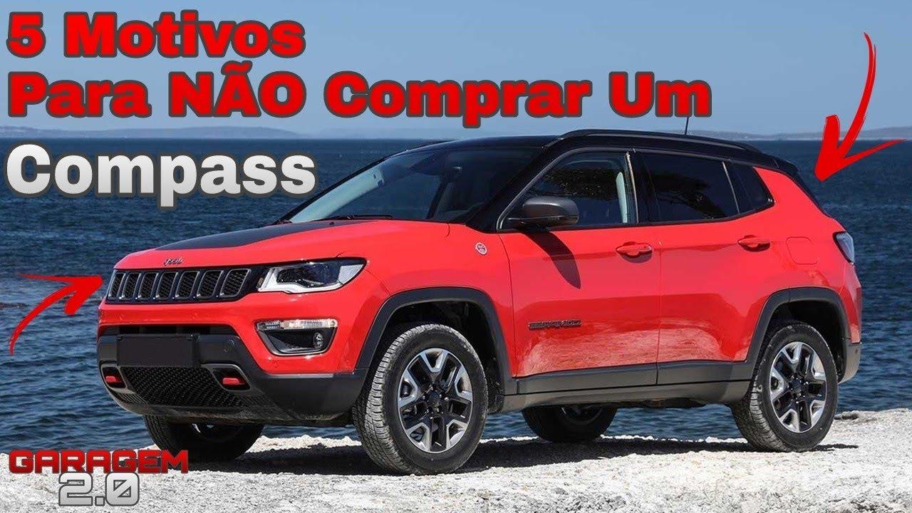 5 Motivos Para Nao Comprar O Jeep Compass Garagem 2 0 Youtube