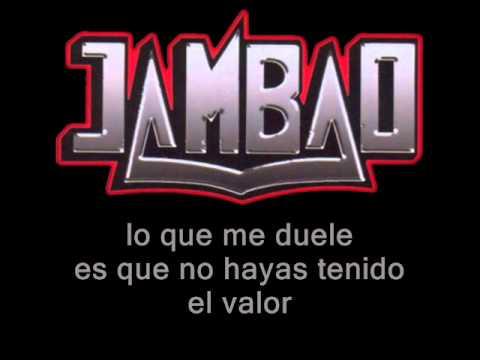 VIDEO: Jambao - lo que me duele (letra)