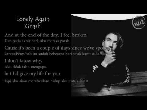 Gnash Lonely Again (Lyric)