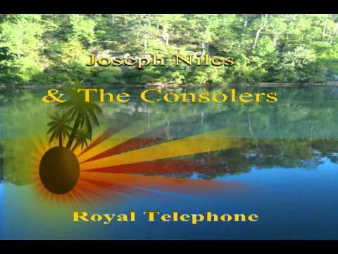 Joseph Niles & The Consolers, Royal Telephone