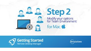 Step 2: Modify your options RDM for Mac