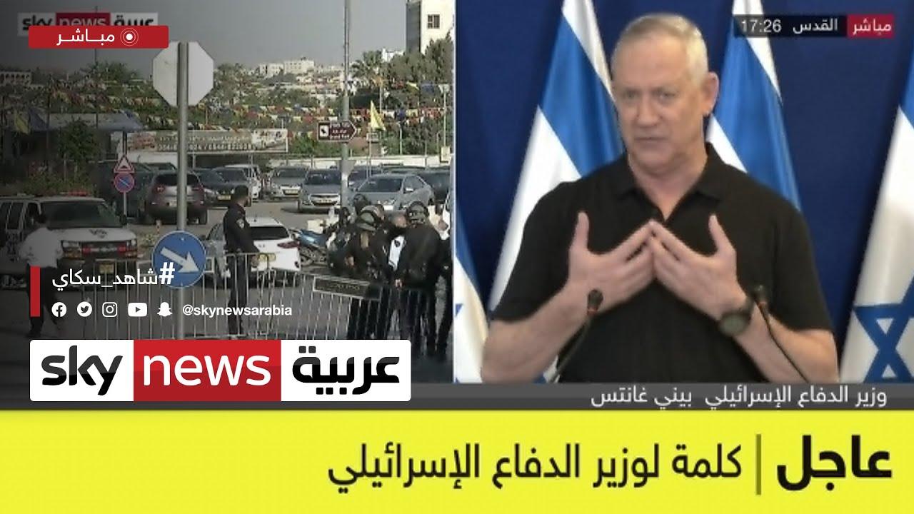 عاجل كلمة لوزير الدفاع الإسرائيلي  - نشر قبل 3 ساعة
