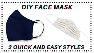 DIY FACE MASK 2 STYLES EASY SEW NO SEWING MACHINE