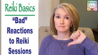 """Bad"" Reactions to Reiki Sessions"