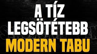 A tíz legsötétebb modern tabu - Sznobjektív [#73]
